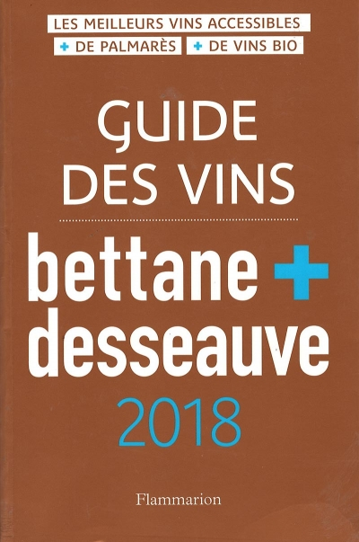 Guide bettane+desseauve 2018 web – Appli Grand Tasting.com